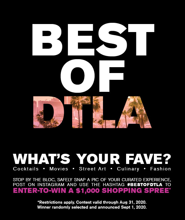 Best of DTLA. What's your fave?